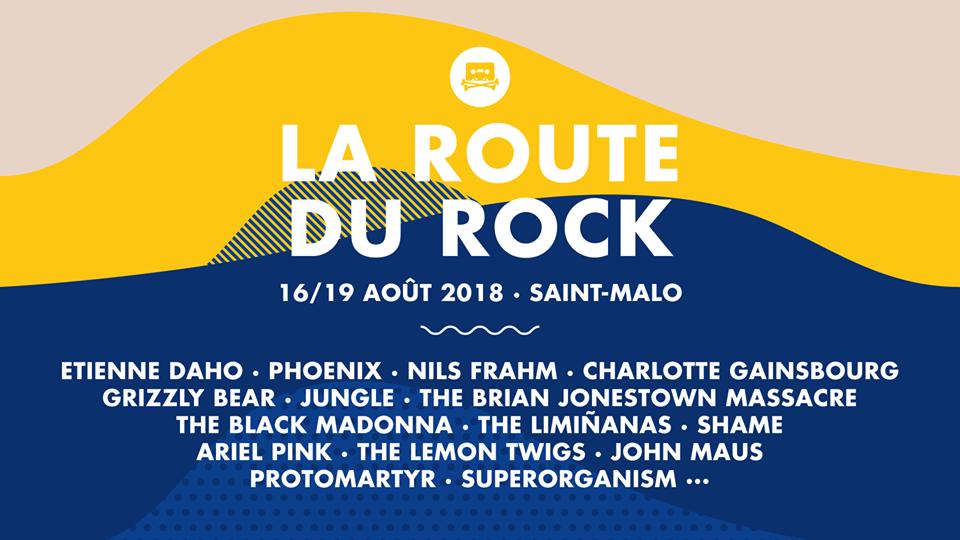La route du rock aout 2018