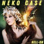 Neko Case_Hell_On_Sortie le 1er juin 2018